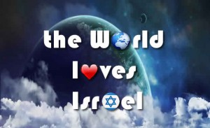the world loves israel