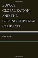 Bat-Yeor-Europe-Globalization-coming-uni