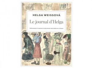 """""""Le Journal d'Helga"""", par Helga Weissová, traduit du tchèque par Erika Abrams, est sorti en France ce 7 novembre 2013 (Belfond, 264 p., 22 euros)"""