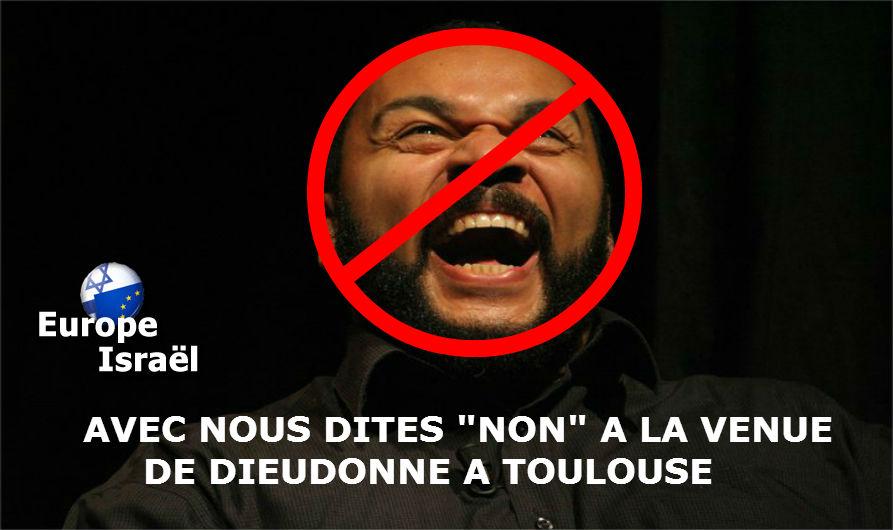 Europe Israël appelle à manifester contre le spectacle de Dieudonné à Toulouse le 22 février au Zénith